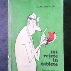 AL. GHEORGHIU - 101 RETETE IN TABLETE. DESENE DE MATTY (1980)