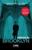 Orfani în Brooklyn (ediție Tie-in)