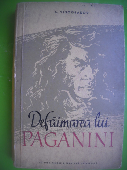 HOPCT  DEFAIMAREA LUI PAGANINI / A VINOGRADOV -MOSCOVA 1952-1388  PAGINI