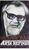 Arta refugii Paul Goma