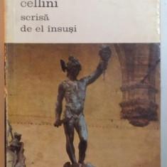 VIATA LUI BENVENUTO CELLINI SCRISA DE EL INSUSI,BUCURESTI 1969