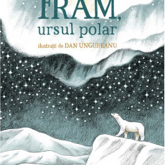 Fram, ursul polar   Cezar Petrescu