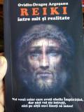 Reiki - între mit și realitate - Ovidiu Dragoș Argeșanu