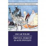 Printul fericit si alte povesti | Oscar Wilde, Cartex 2000