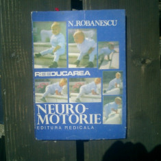 Reeducarea neuro-mtorie - N. Robanescu