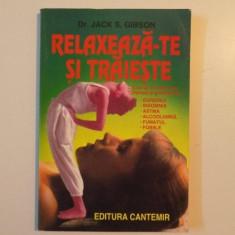 RELAXEAZA-TE SI TRAIESTE de JACK S. GIBSON , 1996