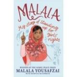 Malala: My Story of Standing Up for Girls' Rights - Malala Yousafzai