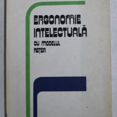 ERGONOMIE INTELECTUALA CU MODELUL RETEA de PAUL DIMO , 1983