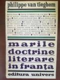 Marile doctrine literare in Franta- Philippe van Tieghem