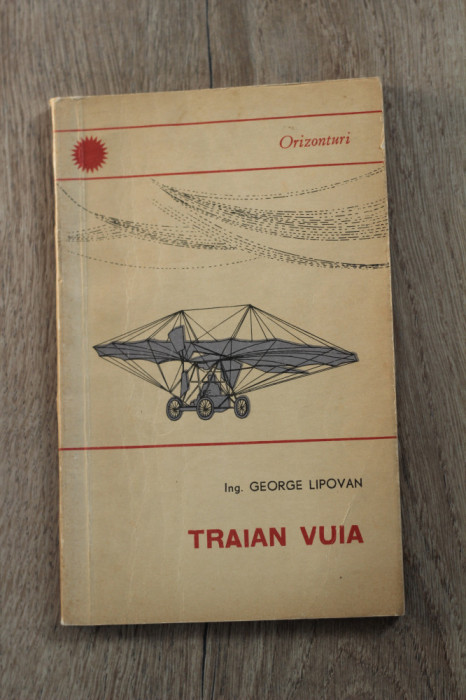 George Lipovan - Traian Vuia