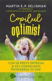 Copilul optimist   Martin E.P. Seligman