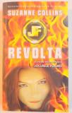 JOCURILE FOAMEI de SUZANNE COLLINS, VOL III: REVOLTA 2010