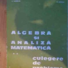 Algebra Si Analiza Matematica Vol.2 Culegere De Probleme - D.flondor N.donciu ,537656