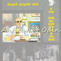 Dupa Sapte Ani. In Memoriam - Constantin Liviu Rusu