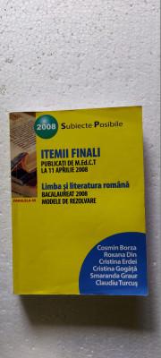 LIMBA SI LITERATURA ROMANA ITEMII FINALI SUBIECTE POSIBILE BORZA ,GRAUR ,TURCUS foto