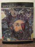 Arta în epoca lui Vasile Lupu - Ana Dobjanschi, Victor Simion