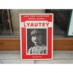Lyautey , General Gouraud