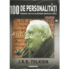 100 De Personalitati - J. R. R. Tolkien - Nr.: 48- Exemplar Infoliat