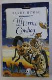 ULTIMII COWBOY de HARRY HORSE , 2019