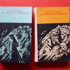 TRECUTE VIETI DE DOAMNE SI DOMNITE × C Gane 2 volume Editie integrala