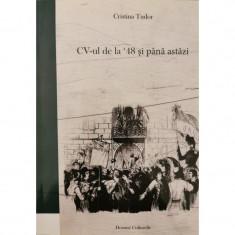 CV-ul de la '48 si pana astazi - Cristina Tudor