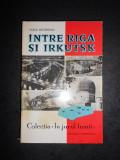 VASILE NICOROVICI - INTRE RIGA SI IRKUTSK
