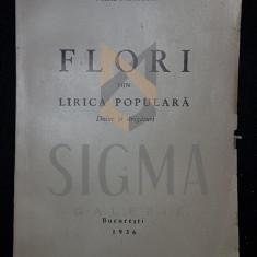 PAPAHAGI TACHE, FLORI DIN LIRICA POPULARA (DOINE si STRIGATURI), 1936, Bucuresti