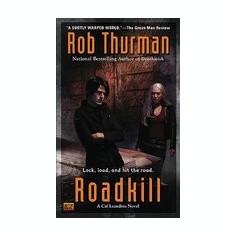 Roadkill: A Cal Leandros Novel