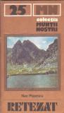 NAE POPESCU - MUNTII RETEZAT ( CU HARTA )