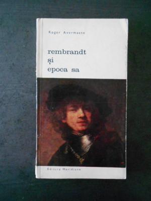 ROGER AVERMAETE - REMBRANDT SI EPOCA SA foto