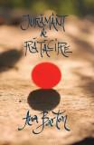 Juramant de ratacire - Ana Barton