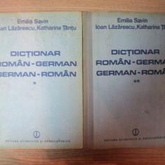 DICTIONAR ROMAN-GERMAN GERMAN-ROMAN VOL I , II de EMILIA SAVIN , IOAN LAZARESCU , KATHARINA TANTU , 1986