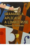 Gramatica aplicata a limbii ruse - Gabriel-Andrei Stan