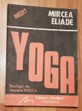 Mircea Eliade - Yoga. Problematica filosofiei indiene