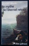 Mircea Eliade - Le mythe de l'eternel retour (Mitul eternei reîntoarceri)