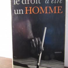 LE DROIT D'ETRE UN HOMME