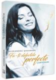 Fa-ti defectele perfecte - confesiuni/Alexandra Gheorghe