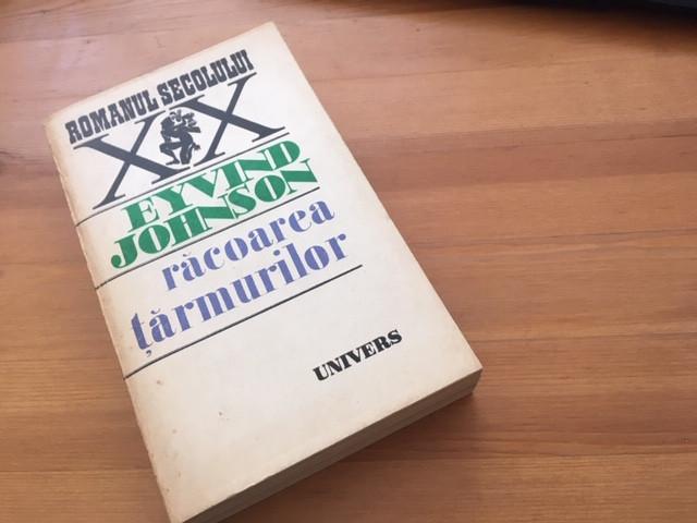 EYVIND JOHNSON, RACOAREA TARMURILOR. EDITURA UNIVERS 1983