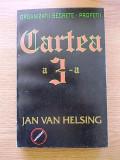 CARTEA A 3-A- JAN VAN HELSING, r4d