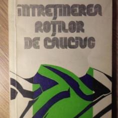 INTRETINEREA ROTILOR DE CAUCIUC - D.I. DIMA