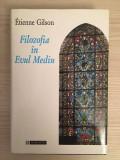 Filozofia in Evul Mediu - Etienne Gilson
