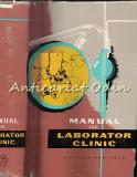Manual De Laborator Clinic - Alteras I., Cajal N. - Tiraj: 3640 Exemplare