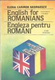 Engleza pentru romani. curs intensiv - Elena Carmen Georgescu (cu autograf), Clasa 12, Limba Engleza