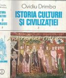 Cumpara ieftin Istoria Culturii Si Civilizatiei II - Ovidiu Drimba
