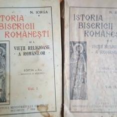 Istoria bisericii romanesti si a vietii religioase a romanilor 1, 2- N. Iorga