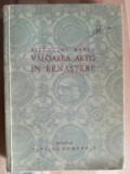 Valoarea artei in renastere- Alexandru Marcu