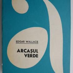Arcasul verde – Edgar Wallace