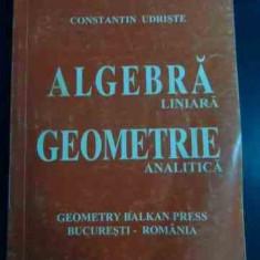 Algebra Liniara Geometrie Analitica - Constantin Udriste ,547809