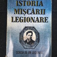 Istoria Mișcării legionare/ scrisă de un legionar/ 1993
