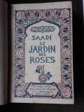 LE JARDIN DES ROSES - SAADI (CARTE IN LIMBA FRANCEZA)